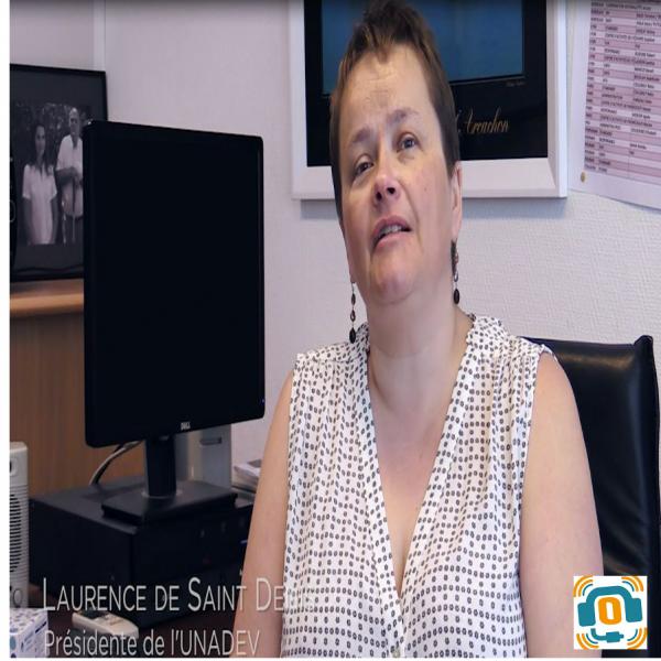Présidente de l'Unadev, Mme Laurence de Saint Denis